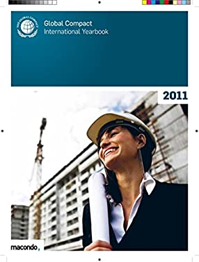 Global Compact International Yearbook 2011 9783981354010