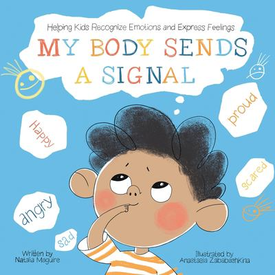 My Body Sends a Signal: Helping Kids Recognise Emotions and Express Feelings