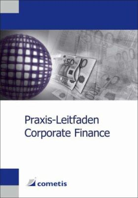 Praxis-Leitfaden Corporate Finance 9783980946148