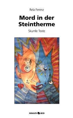 Mord in Der Steintherme 9783990071755
