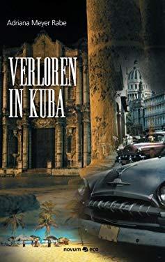 Verloren in Kuba 9783990072462
