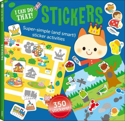 I Can Do That: Stickers: Super Simple (and Smart!) Sticker Activities (I Can Do It!)