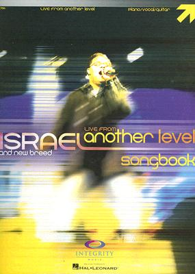 Israel and New Breed: Live from Another Level Songbook