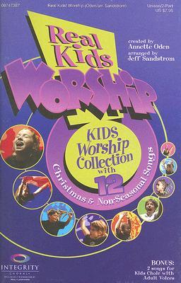 Real Kids! Worship: Unison/2-Part