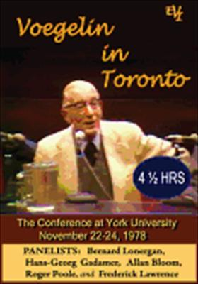 Voegelin in Toronto: Conference at York University November 22-24, 1978