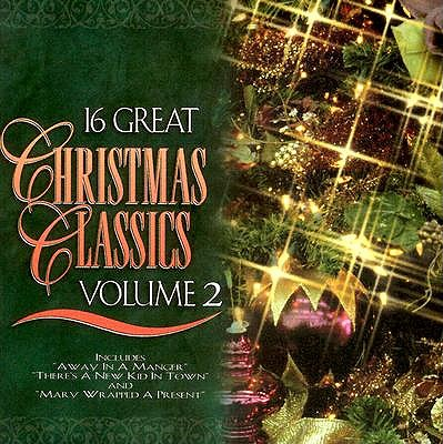 16 Great Christmas Classics: Volume 2 0614187140321