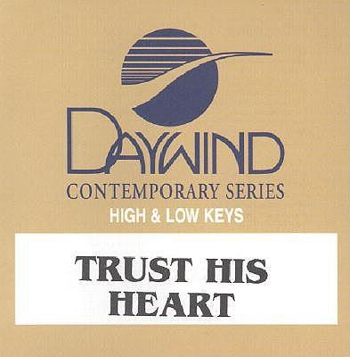 Trust His Heart 0614187822425