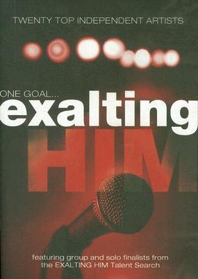Exalting Him 2006