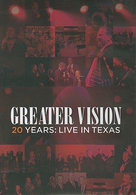 Greater Vision 20 Years: Live in Texas