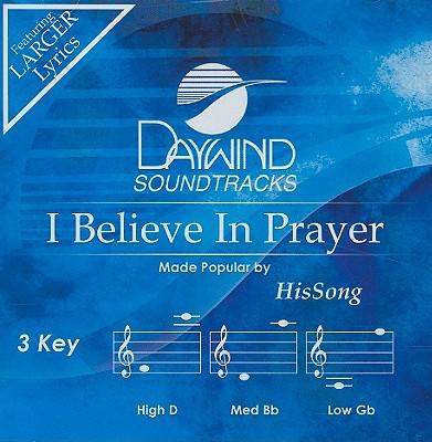 I Believe in Prayer