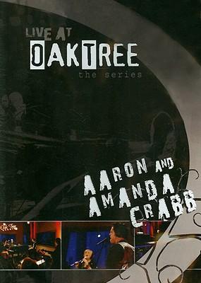 Live at Oak Tree: Aaron & Amanda Crabb