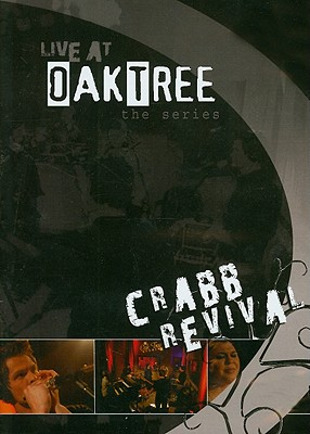 Live at Oak Tree: Crabb Revival