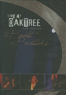 Live at Oak Tree: The Booth Brothers
