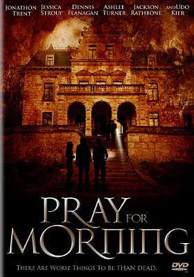 Pray for Morning