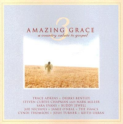 Amazing Grace 3: A Country Salute to Gospel 0724359555621