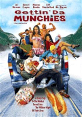 Gettin' Da Munchies