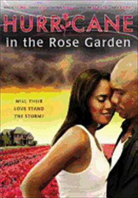 Hurricane in the Rose Garden