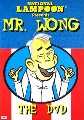 National Lampoon's Mr. Wong