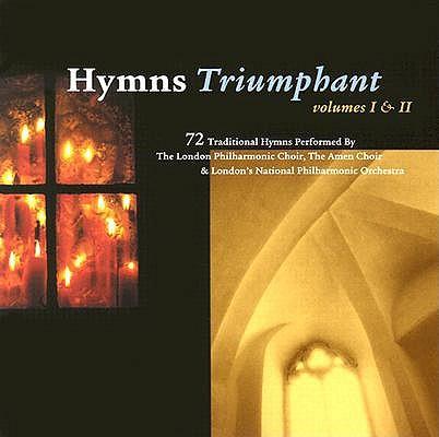 Hymns Triumphant: Volumes 1 & 2 0724385198922