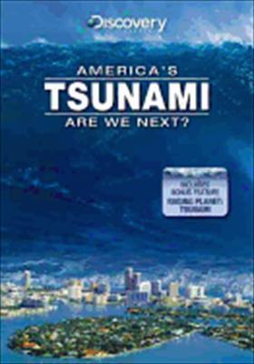 America's Tsunami: Are We Next?