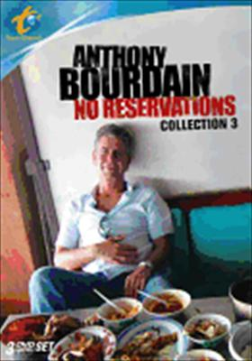 Anthony Bourdain, No Reservations: Collection 3
