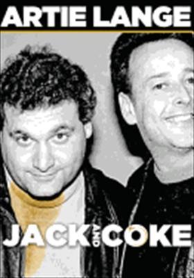 Artie Lange: Jack & Coke