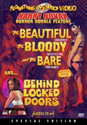 Beautiful, Bloody & Bare / Behind Locked Doors
