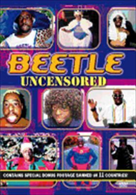 Beetle: Uncensored