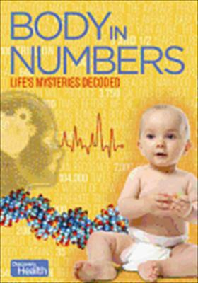 Body in Numbers: Life's Mysteries Decoded