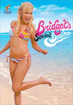Bridget's Sexiest Beaches: Season 1