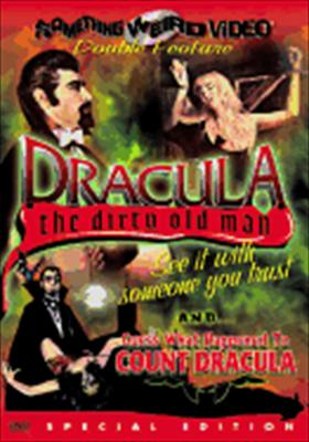 Dracula the Dirty Old Man / Guess What Happend to Count Dracula