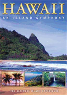 Hawaii: An Island Symphony