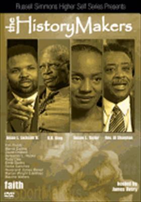 The History Makers: Faith