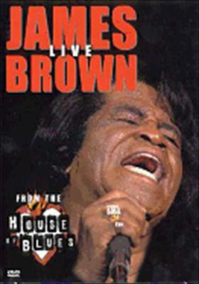 James Brown: Live from the House of Blues