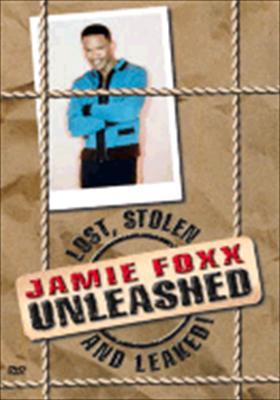 Jamie Foxx Unleashed: Lost, Stolen & Leaked