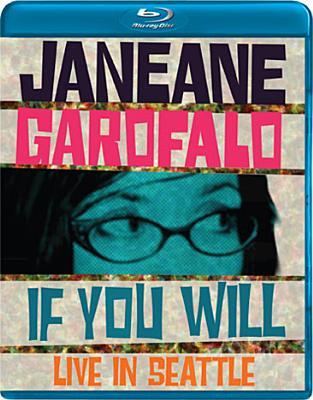 Janeane Garofalo: If You Will, Live in Seattle