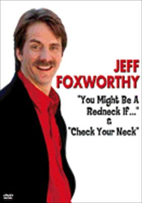 Jeff Foxworthy: You Might Be... & Check Your Neck