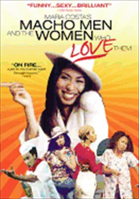 Macho Men & the Women That Love Them