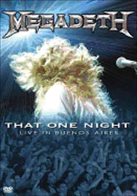 Megadeth: That One Night - Live in Buenos Aires