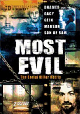 Most Evil: The Serial Killer Matrix