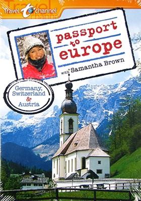 Passport to Europe: Germany, Switzerland & Austria