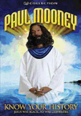 Paul Mooney: Know Your History - Jesus Was Black