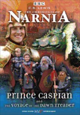 Prince Caspian & the Voyage of the Dawn Treader