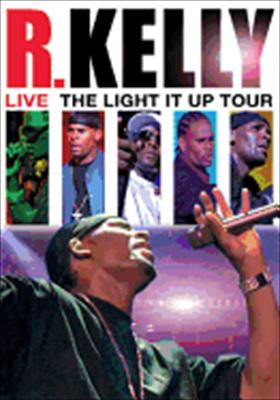 R. Kelly Live: The Light It Up Tour