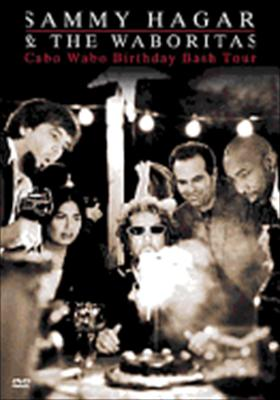 Sammy Hagar & the Waboritas: Cabo Wabo Birthday Bash Tour