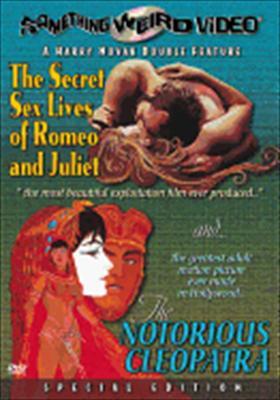 Secret Sex Lives of Romeo & Juliet/Notorious Cleopatra