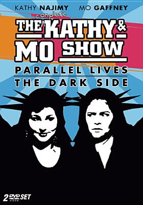 The Complete Kathy & Mo Show