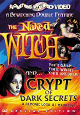 The Naked Witch / Crypt of Dark Secrets