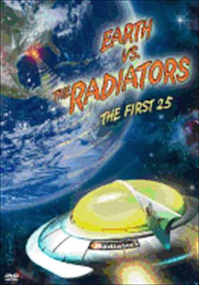 The Radiators: Earth vs. the Radiators: The First 25