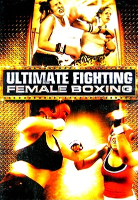 Ultimate Fighting Female Boxing